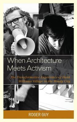 When Architecture Meets Activism