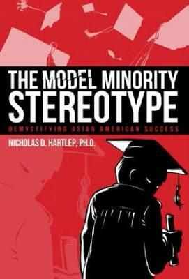 The Model Minority Stereotype