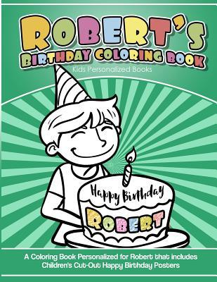 Robert's Birthday Coloring Book Kids Personalized Books