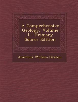 Comprehensive Geology, Volume 1