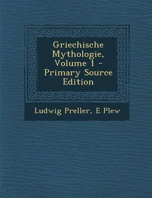 Griechische Mythologie, Volume 1