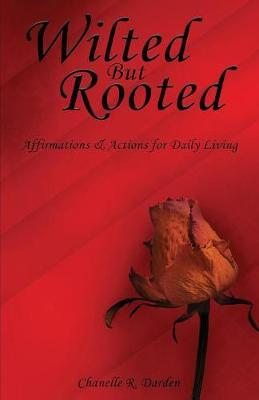 Wilted But Rooted