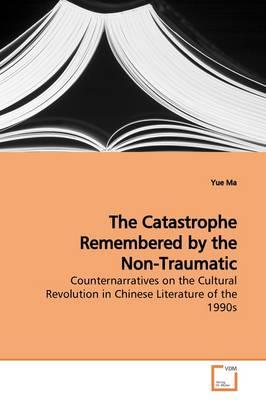 The Catastrophe Remembered by the Non-traumatic