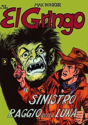 El Gringo n. 6