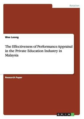 The Effectiveness of Performance Appraisal in the Private Education Industry in Malaysia
