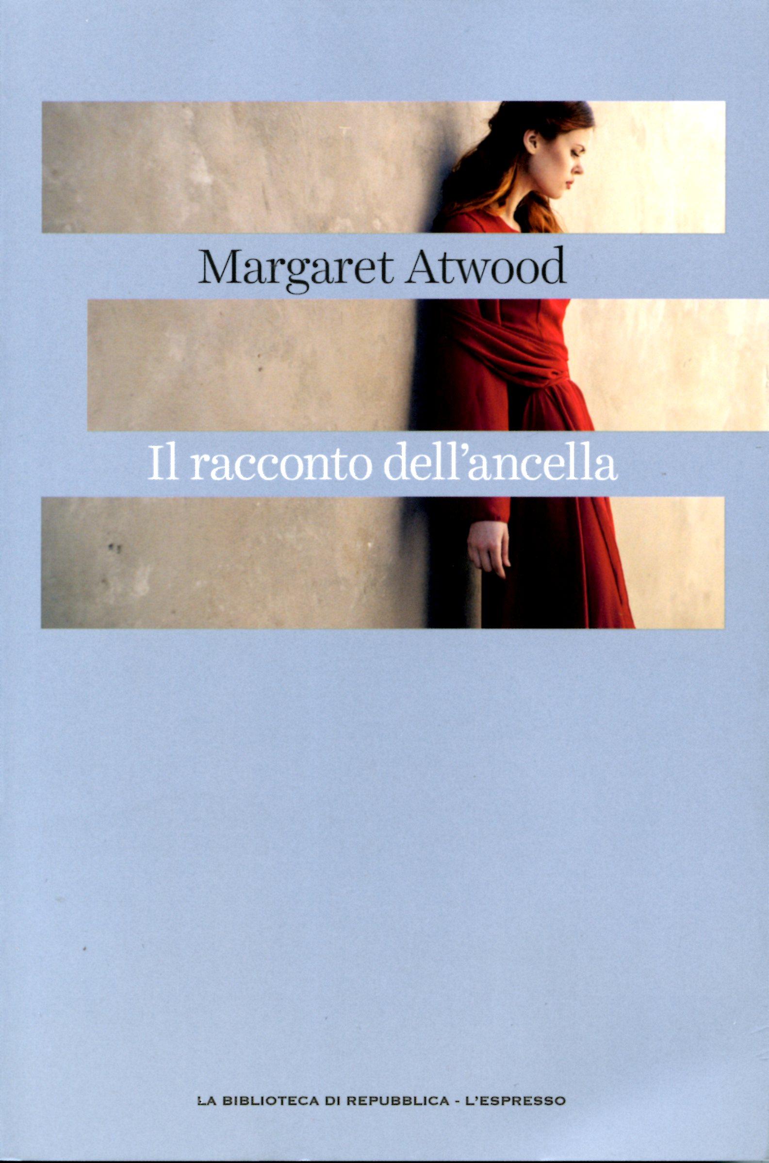 Margaret Atwood Il Racconto Dell Ancella.Il Racconto Dell Ancella Margaret Atwood 326 Recensioni