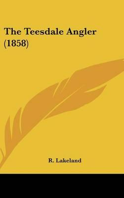 The Teesdale Angler (1858)