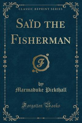 Saïd the Fisherman ...