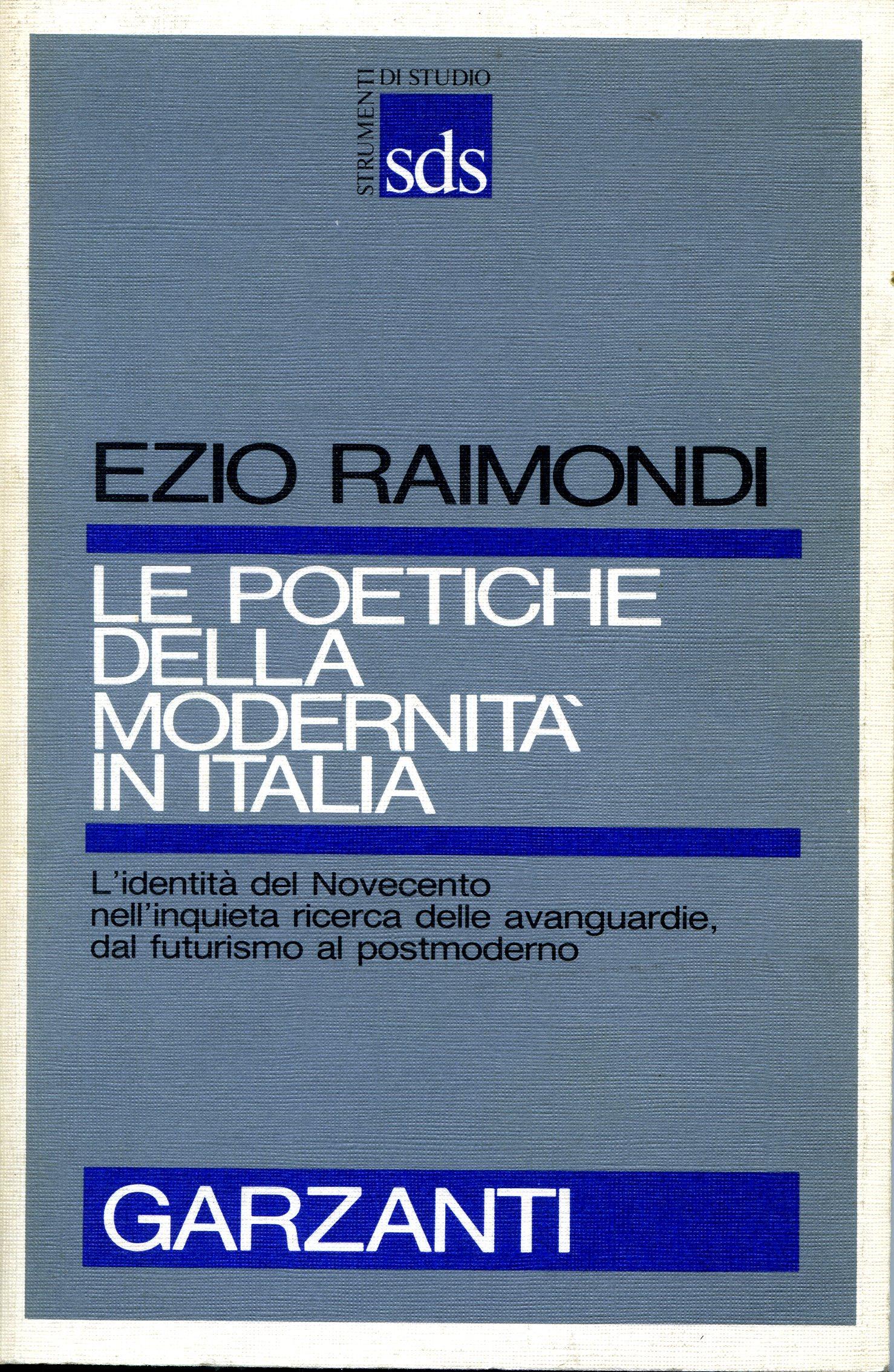 Le poetiche della modernità in Italia