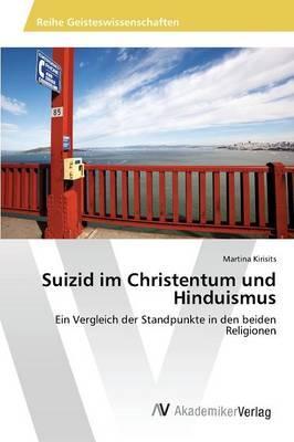 Suizid im Christentum und Hinduismus