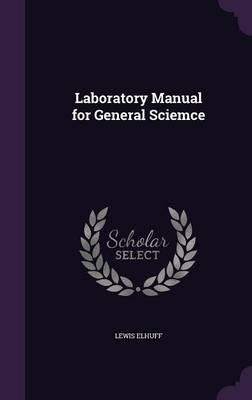 Laboratory Manual for General Sciemce