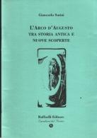 L'arco d'Augusto tra storia antica e nuove scoperte