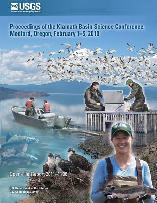 Proceedings of the Klamath Basin Science Conference, Medford, Oregon, February 1-5, 2010
