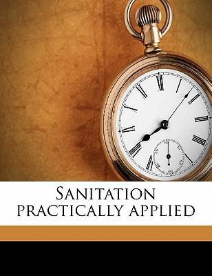 Sanitation Practically Applied