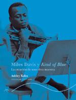 Miles Davis Y Kind o...