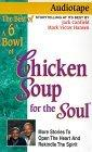 Best of a 6th Bowl of Chicken Soup for the Soul
