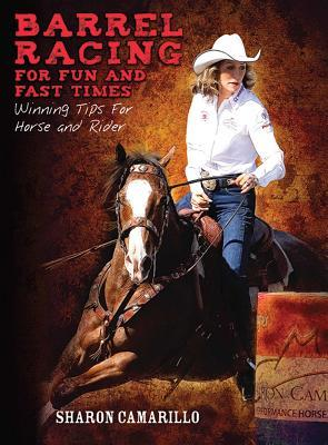 Barrel Racing for Fun and Fast Times