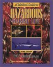 A Medical Guide to Hazardous Marine Life