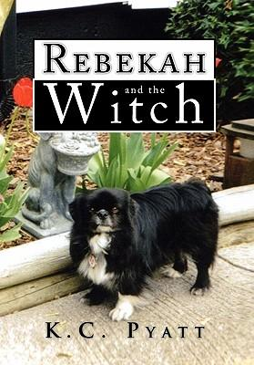 Rebekah and the Witch