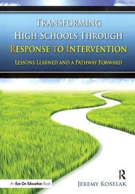 Transforming High Schools Through RTI