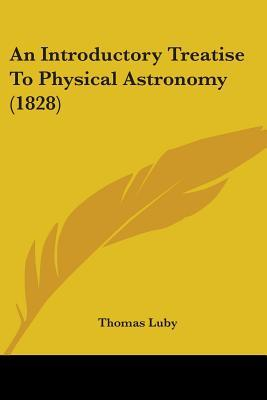 An Introductory Treatise to Physical Astronomy (1828)