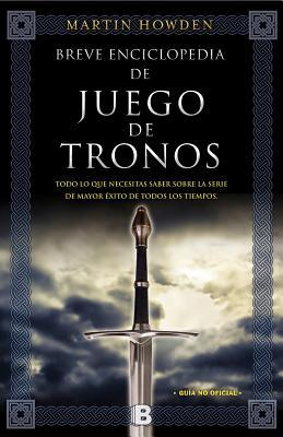 Breve enciclopedia de Juego de Tronos / A-Z Game of Thrones