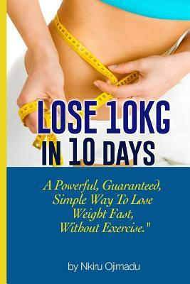 Lose 10kg in 10 Days