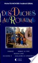 Des duchés au royaume