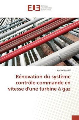Rénovation du système contrôle-commande en vitesse d'une turbine à gaz