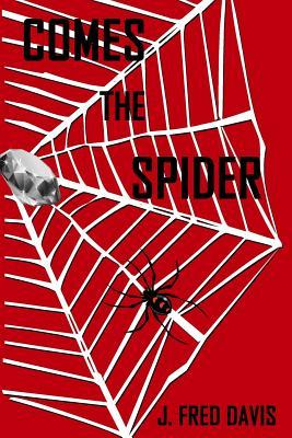 Comes the Spider