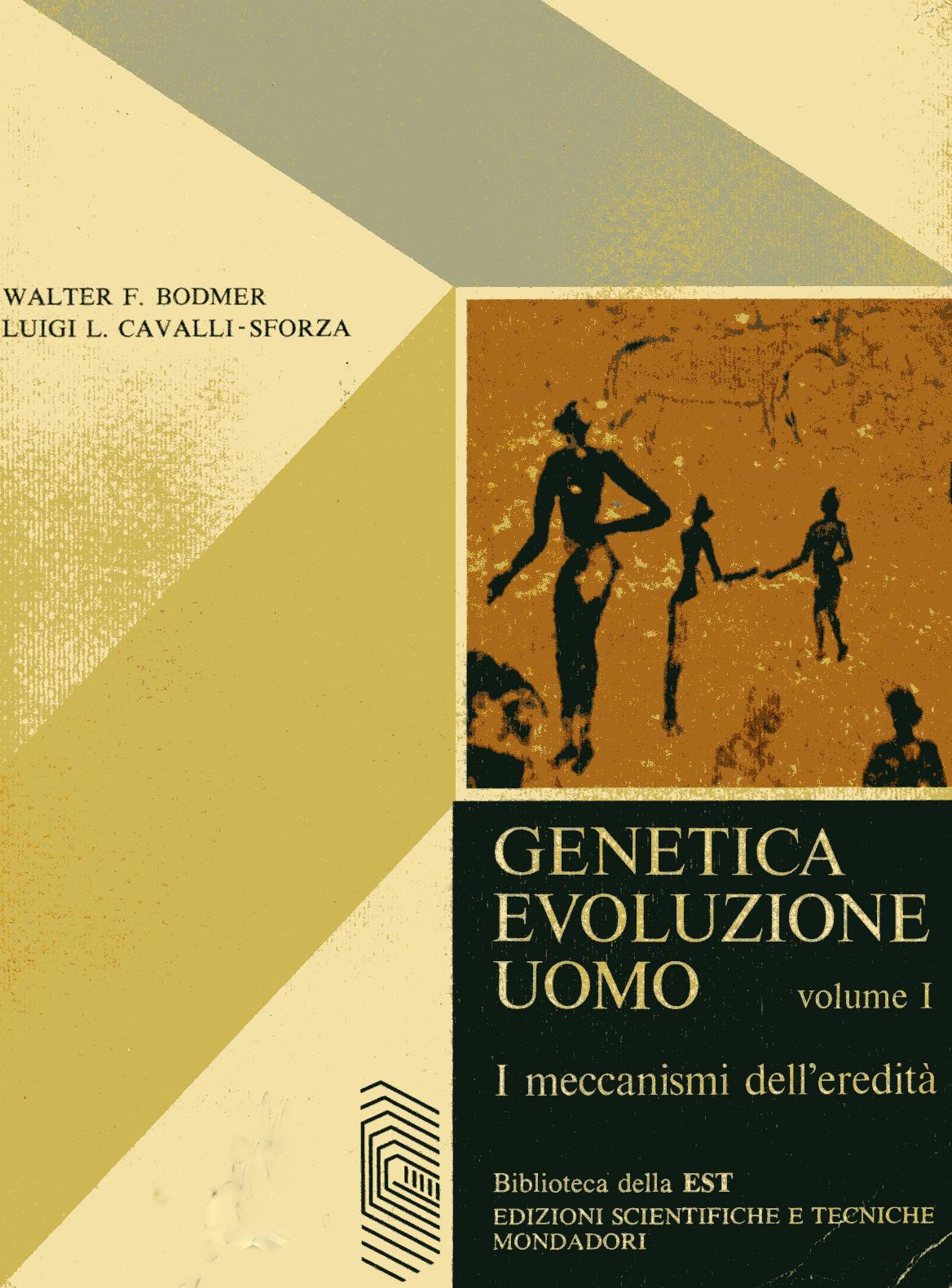 Genetica, evoluzione, uomo vol. I