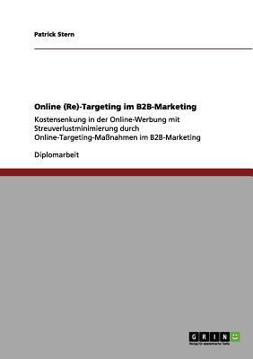 Online (Re)-Targeting im B2B-Marketing