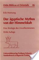Der ägyptische Mythos von der Himmelskuh