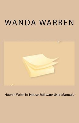How to Write In-House Software User Manuals