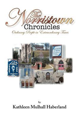 The Norristown Chronicles