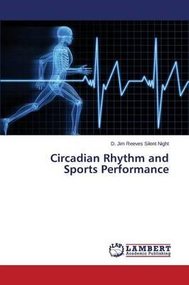 Circadian Rhythm and Sports Performance