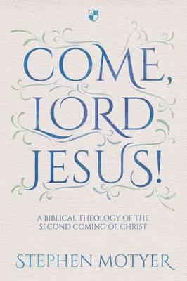 Come Lord Jesus!