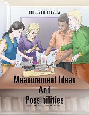 Measurement Ideas and Possibilities