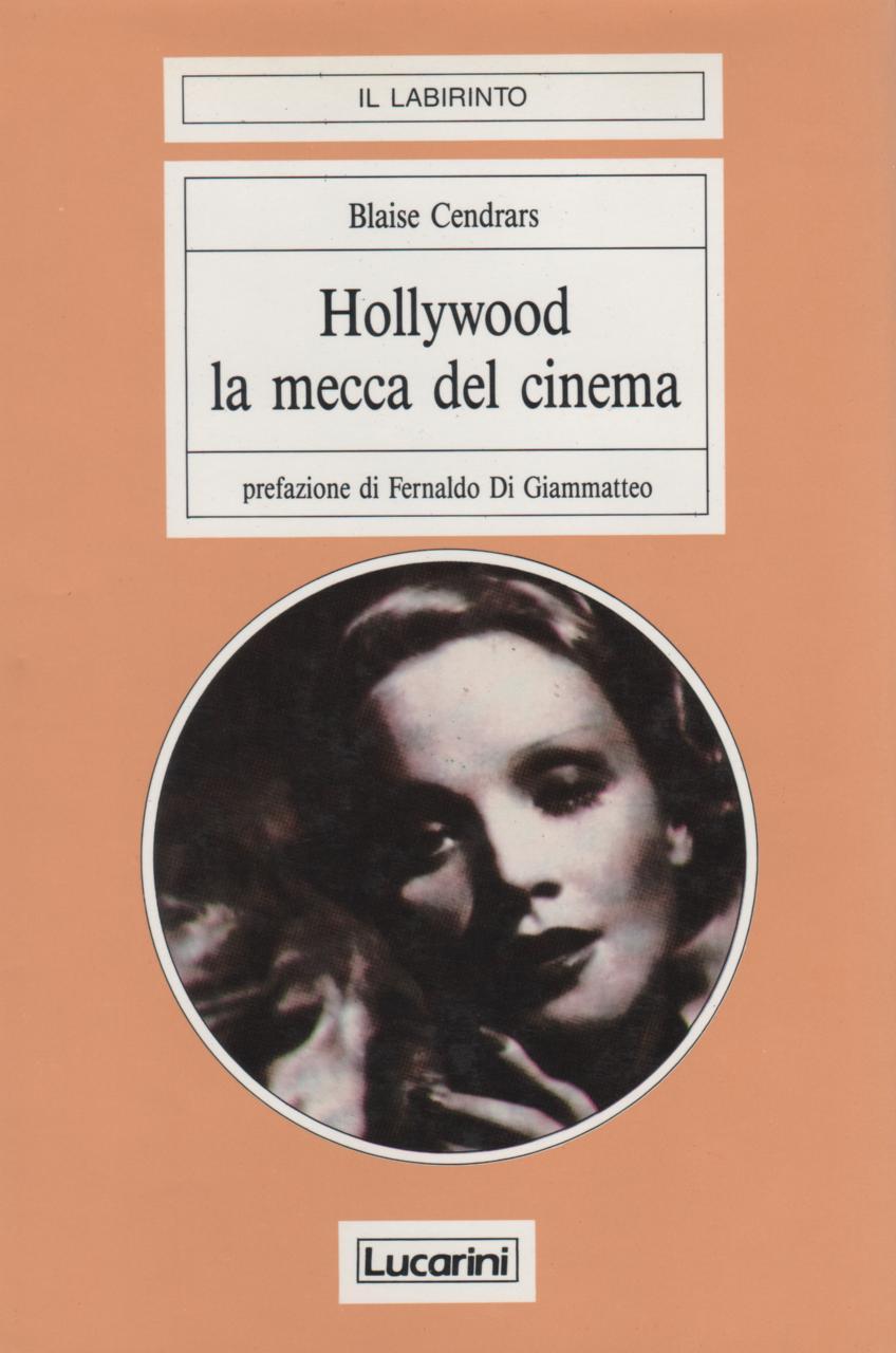 Hollywood la mecca del cinema