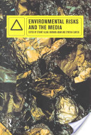 Environmental Risks and the Media