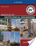 Principles of Geotechnical Engineering: SI Version