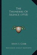 The Thunders of Silence (1918) the Thunders of Silence (1918)