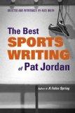Very Best Sports Writing of Pat Jordan