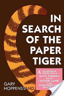In Search of the Paper Tiger