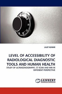 LEVEL OF ACCESSIBILITY OF RADIOLOGICAL DIAGNOSTIC TOOLS AND HUMAN HEALTH