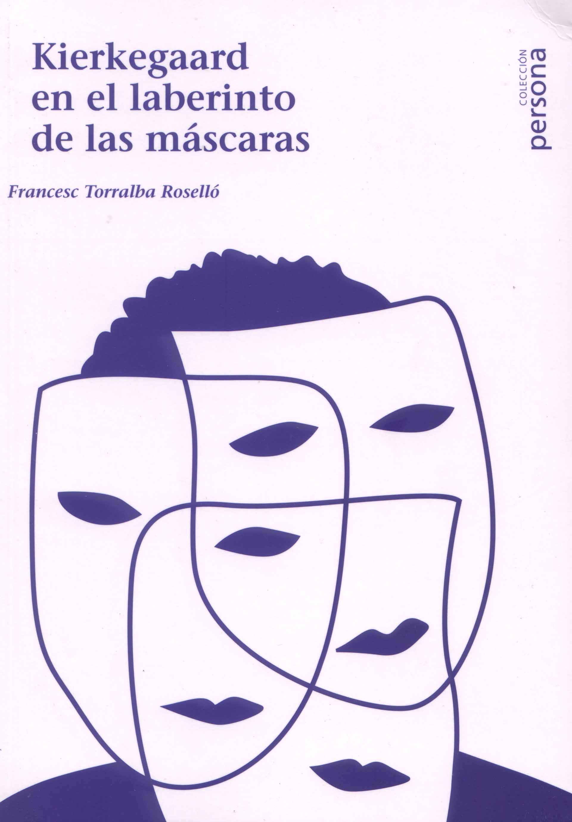 Kierkegard en el laberinto de las Mascaras