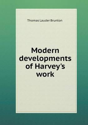 Modern Developments of Harvey's Work