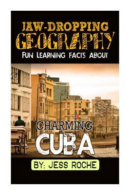 Fun Learning Facts About Charming Cuba