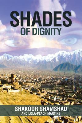 Shades of Dignity