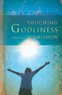 Touching Godliness Through Submission
